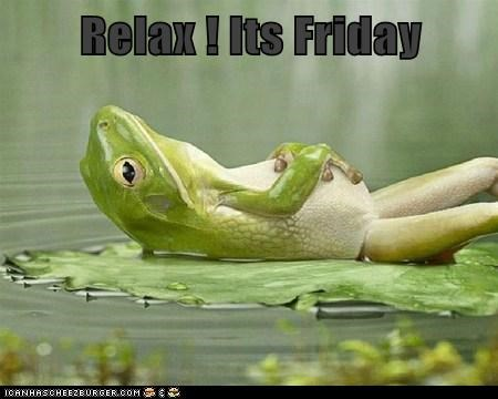 relax its friday