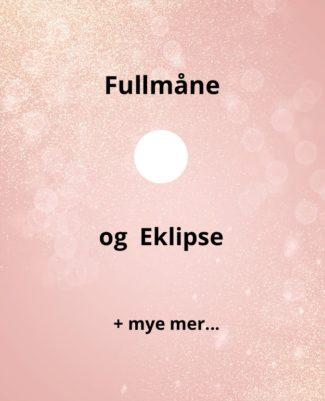 Energioppdatering! Eklipse, fullmåne ++